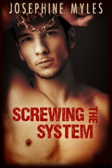 Screwing the System by Josephine Myles, art by Lou Harper